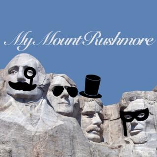 My Mount Rushmore