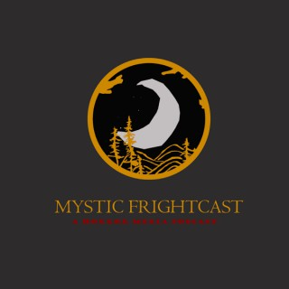 Mystic Frightcast