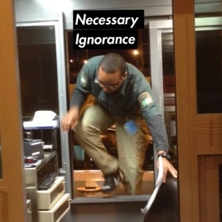 Necessary Ignorance