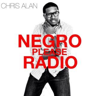 Negro Please Radio