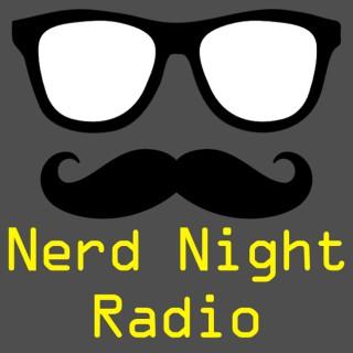 Nerd Night Radio