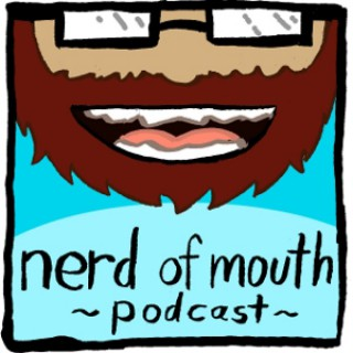 Nerd of Mouth