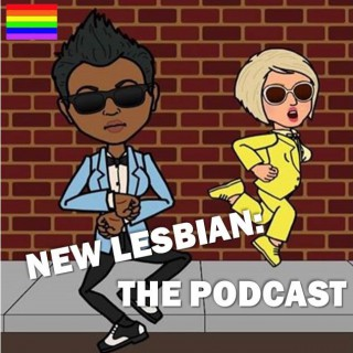 New Lesbian: The Podcast