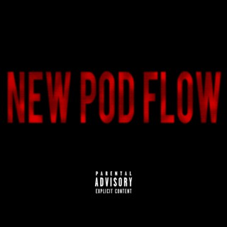 New Pod Flow