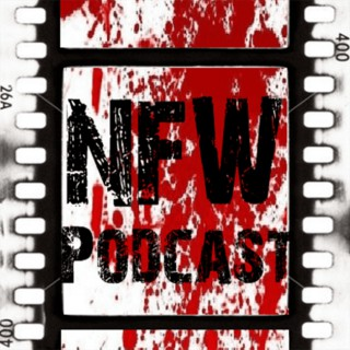 NFW Movie Commentary Podcast – Horrorphilia