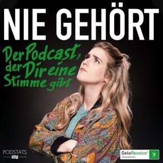 Nie Gehört - Der Podcast, der Dir eine Stimme gibt