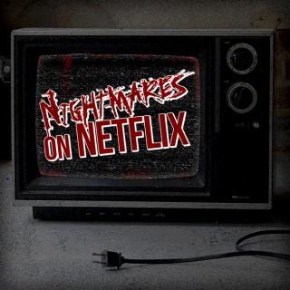 Nightmares on Netflix