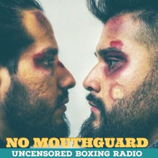No Mouthguard