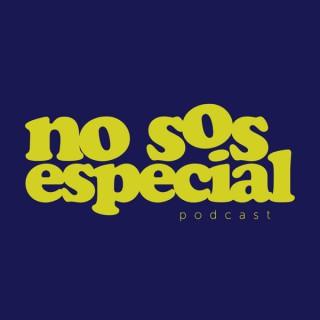 No Sos Especial