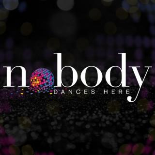 Nobody Dances Here