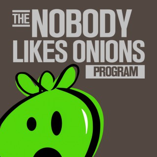 NOBODY LIKES ONIONS