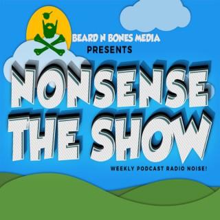 Nonsense: The Show