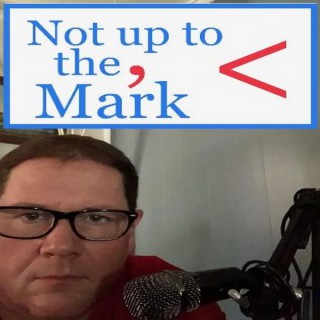 Not Up To The, Mark