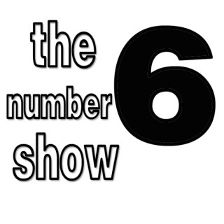 Number 6 Show