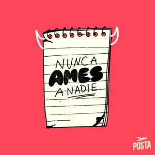 Nunca Ames a Nadie