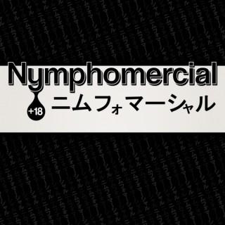 Nymphomercial