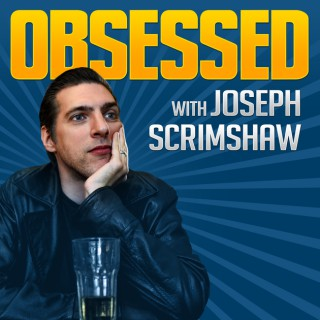 Obsessed with Joseph Scrimshaw