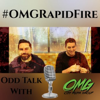 Odd Talk with OMG