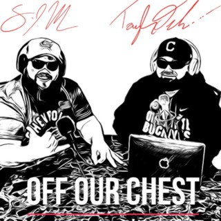 Off Our Chest