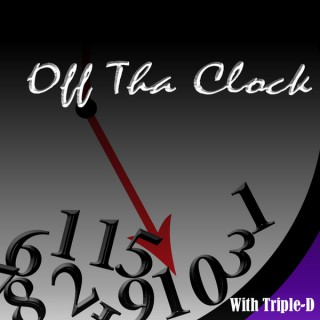 Off Tha Clock podcast