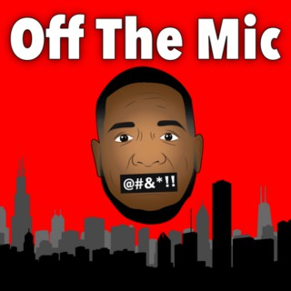 Off The Mic!