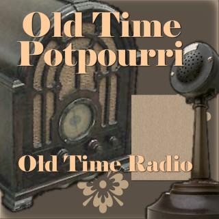 Old Time Potpourri