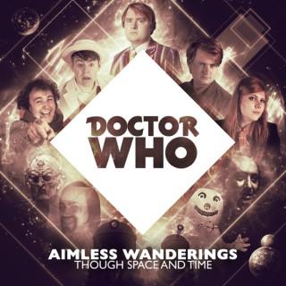 Doctor Who: Aimless Wanderings