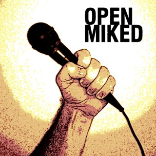 Open Miked with Mike Quinn, Jr. & Dr. Dino