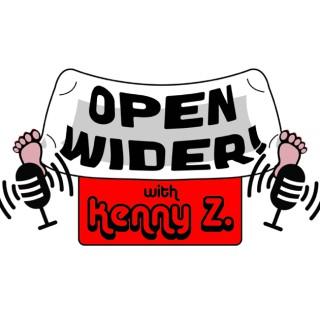 Open Wider w/Kenny Zimlinghaus