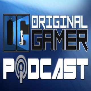 Original Gamer Podcast