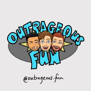 Outrageous Fun Podcast