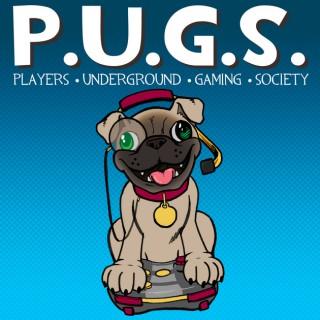 P.U.G.S. (Players Underground Gaming Society)