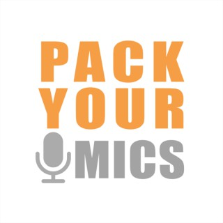 Pack Your Mics