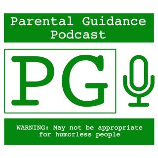Parental Guidance Podcast