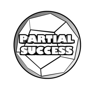 Partial Success Podcast