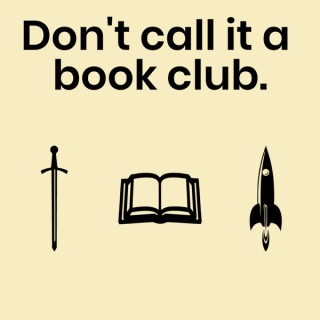 Don't call it a book club.