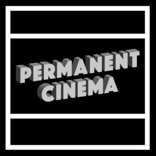Permanent Cinema