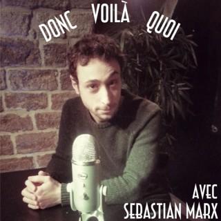 Donc Voilà Quoi podcast