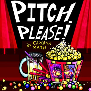 Pitch Please!