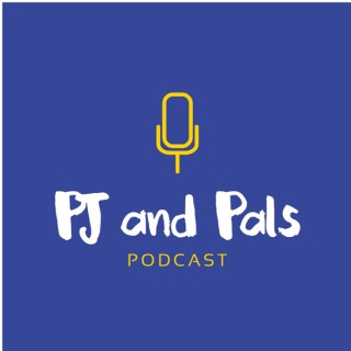 PJ and Pals Podcast
