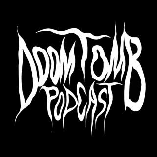 Doom Tomb Podcast- Stoner Rock, Doom Metal and Sludge Metal.