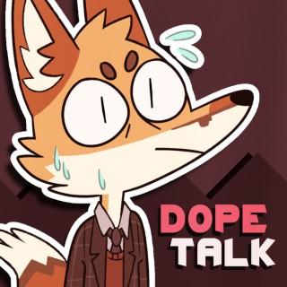 DopeTalk