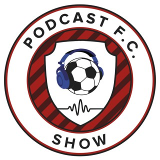 Podcast FC Show Soccer Podcast