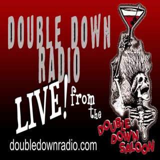 Double Down Radio - LIVE! from the Double Down Saloon