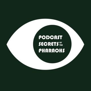 Podcast Secrets of the Pharaohs - a Peep Show podcast