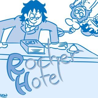 Podcast – Rocher Hotel