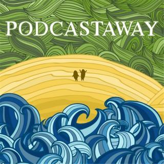 Podcastaway