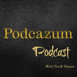 Podcazum Podcast