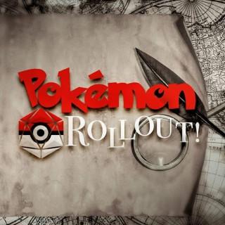 Pokemon Rollout!