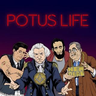 POTUS Life Podcast